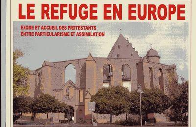 Le refuge protestant en Europe : sur les pas des exilés huguenots, gueux et hussites (juillet-septembre 2008)