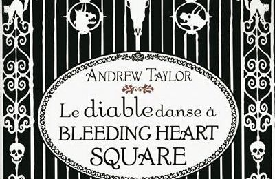 Le Diable danse à Bleeding Heart Square, Andrew Taylor