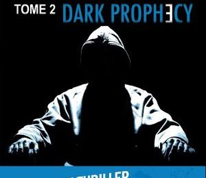 Level 26, The Dark Prophecy (tome 2), Anthony E. Zuiker