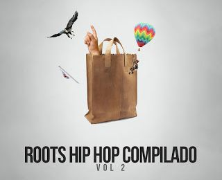 Roots Hip Hop Compilado Vol. 2 (DESCARGA GRATUITA) [2013]