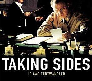Taking sides (Der Fall Furtwängler) d'Istvan Szabo (2001)