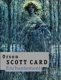 Sylvie présente Enchantement, d'Orson Scott Card