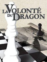 Frédéric présente La volonté du Dragon, de Lionel Davoust
