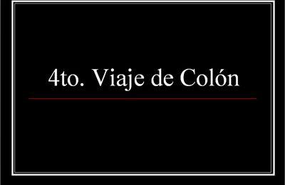 Cuarto Viaje de Colón descubriendo América