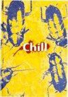 Chill - David Ladyman, Jerry R. Leason et Louis J. Prosperi