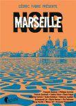 Marseille Noir - Cédric Fabre