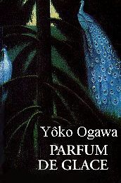 Ogawa Yôko, Parfum de glace
