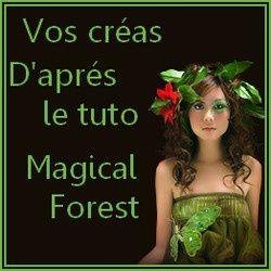 """Vos créations d'après le tuto """"Magical Forest"""""""
