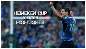 Heineken Cup 2010/2011 : Highlights