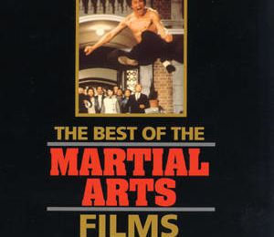 The Best Of The Martial Arts Films (Documental)