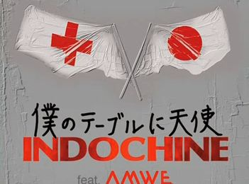 Indochine - Un Ange à ma Table (version japonaise)