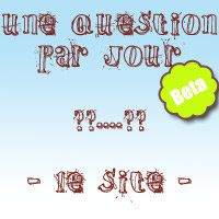 Une question par jour