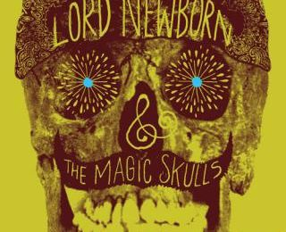 Lord Newborn And The Magic Skulls