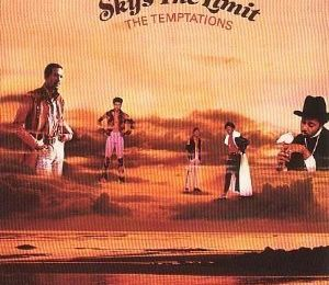 [Back In The Dayz : Soul/Funk] The Temptations : Sky's The Limit