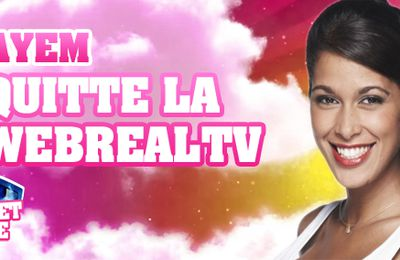 "Ayem quitte la ""WebRealTV"" en direct !"