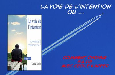 "Introduction au livre ""La voie de l'intention"""