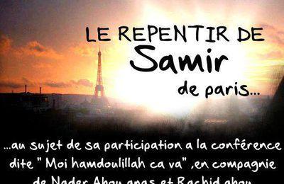 """Le repentir de Samir concernant la comédie intitulée : """" moi hamdoullah ça va """" …"""