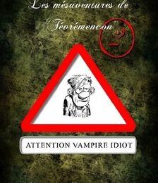 Les Mésaventures de Tévrémencon, Tome 2, de Lydie et Denis Blaizot