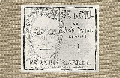 FRANCIS CABREL REVISITE BOB DYLAN