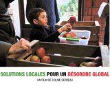 """Solutions locales pour un désordre global de Coline Serreau - Merci à """"Là-bas dans le Tarn"""""""