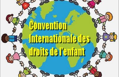 Texte : La Convention Internationale relative aux Droits de l'Enfant