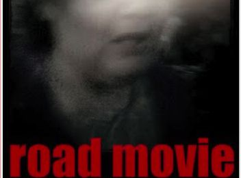 "mercredi 26 octobre 20h30 Projection ""ROAD MOVIE"" (32""), de Christophe Bisson"