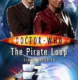 The Pirate Loop (Simon Guerrier) / Wishing Well (Trevor Baxendale)