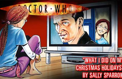 """What I did on my Christmas holidays"" by Sally Sparrow (Steven Moffat)"