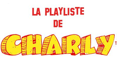 playlist de charly : vendredi 26 mars 2010