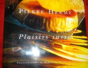 PLAISIRS SUCRES DE PIERRE HERME