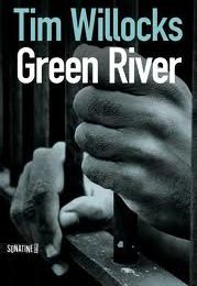 Green River, de Tim Willocks