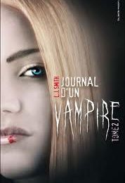 Le Journal d'un vampire, tome 2 / Lisa Jane - The Vampire Diaries : The Fury and Dark Reunion