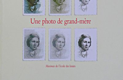 """Une photo de grand-mère"" d'Esther Hautzig"