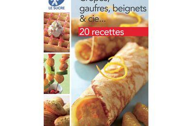 """Livret gratuit de recettes """"Crêpes, gaufres, beignets & cie"""""""