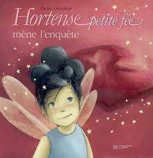 Hortense petite fée mène l'enquête