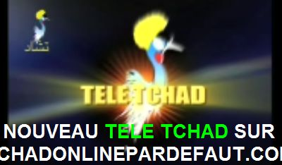 RADIO-TV TCHAD DIRECT