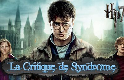 Critique : Harry Potter and the Deathly Hallows Part 2