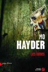 Les Lames, Mo Hayder [ Avis ]