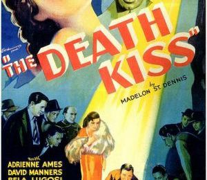 'The Death Kiss' : revue du DVD de la collection Scare-ific