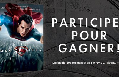 Resultat concours Man Of Steel