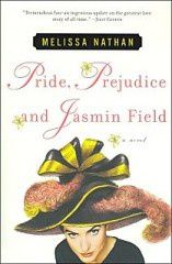 Pride, prejudice and Jasmin Field - Melissa Nathan