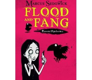 The Raven Mysteries, T.1 : Flood and Fang - Marcus Sedgwick