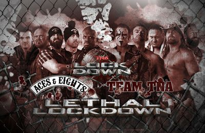 TNA Lockdown 2013 : Lethal Lockdown : Ace & Eights vs. Team TNA