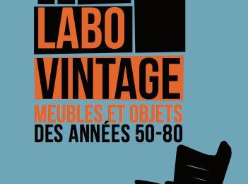 Découverte : Le Labo Vintage de Bayonne