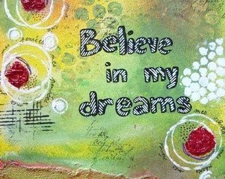 Believe in my dreams 1
