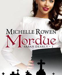Mordue, Michelle Rowen