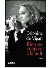 Jeanne a lu : Rien ne s'oppose à la nuit, D. de Vigan