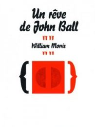 Un rêve de John Ball, de William Morris