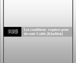 Télécharger : Les conditions requises pour devenir Calife [Khalifah] Par l'imâm Mohammad Al-Amîn Ach-Chanquîtî [Pdf, word, doc]