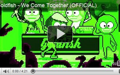 Goldfish – We come together